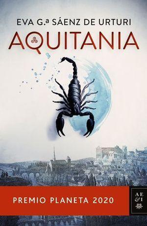 AQUITANIA  ( PREMIO PLANETA 2020 )