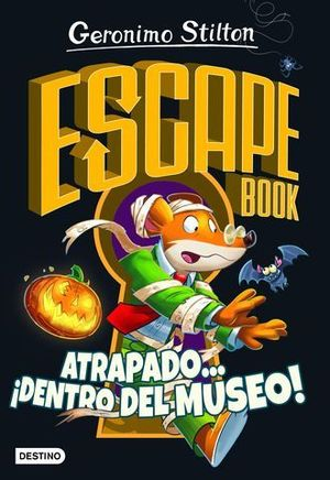 GS ESCAPE BOOK. ATRAPADO... ¡DENTRO DEL MUSEO!.