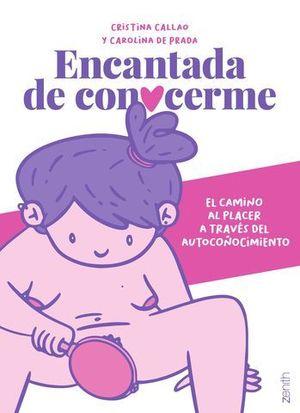 ENCANTADA DE CONOCERME.