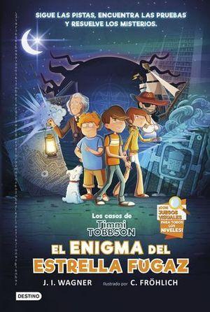 LOS CASOS DE TIMMI TOBBSON 1: EL ENIGMA DEL ESTRELLA FUGAZ.