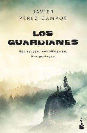 LOS GUARDIANES. NOS AYUDAN. NOS ADVIERTEN. NOS PROTEGEN.