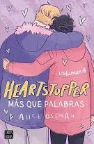 HEARTSTOPPER 4.  MAS QUE PALABRAS