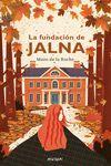 LA FUNDACION DE JALNA