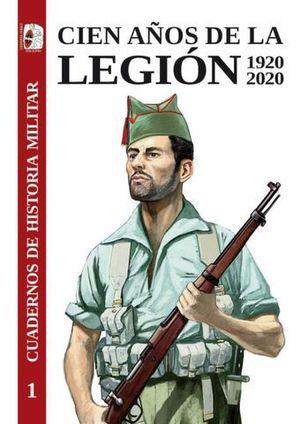 CIEN AÑOS DE LA LEGION ( 1920 - 2020 )