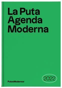 PUTA AGENDA MODERNA 2022, LA