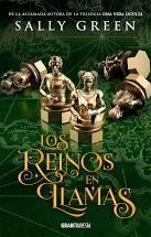 LOS REINOS EN LLAMAS ( LOS LADRONES DE HUMO 3 )