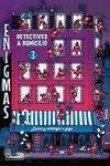 ENIGMAS. DETECTIVES A DOMICILIO 3
