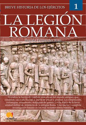 BREVE HISTORIA DE LOS EJERCITOS DE LA LEGION ROMANA