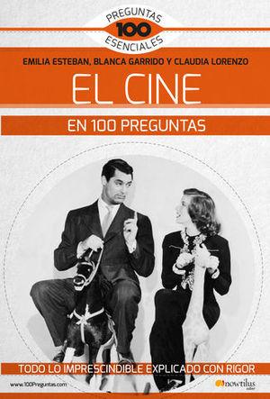 EL CINE EN 100 PREGUNTAS.