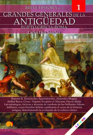 BREVE HISTORIA DE LOS GRANDES GENERALES DE LA ANTIGUEDAD