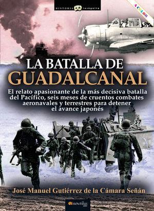 LA BATALLA DE GUADALCANAL.