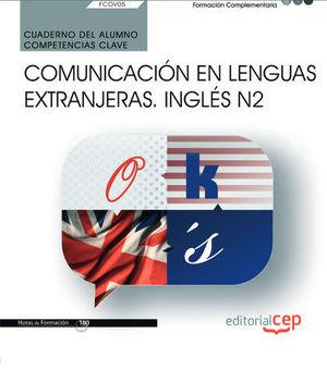 CUAD. ALUMNO COMUNICACION EN LENGUAS EXTRANJERAS INGLES NIVEL II