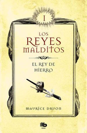 EL REY DE HIERRO (LOS REYES MALDITOS I)