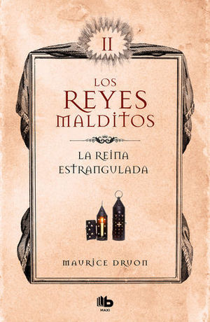 LA REINA ESTRANGULADA (LOS REYES MALDITOS II)