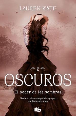EL PODER DE LAS SOMBRAS (OSCUROS 2)