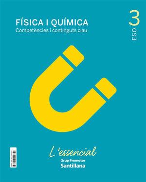 FISICA I QUIMICA COMPETENCIES I CONTINGUTS CLAU L'ESSENCIAL 3 SEC