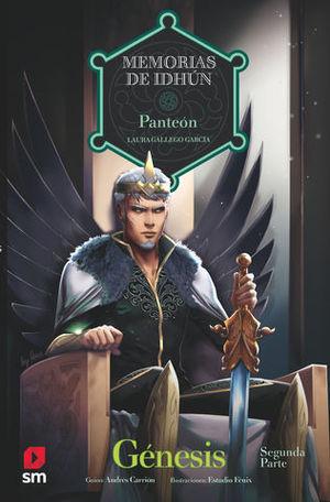 MEMORIAS DE IDHUN.  PANTEON.  GENESIS 2ª PARTE