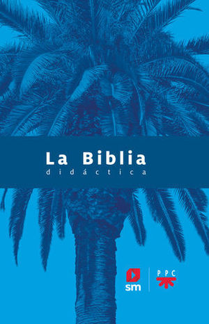 LA BIBLIA DIDACTICA SM ED.2020