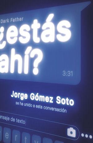 ESTAS AHI?