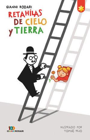 RETAHILAS DEL CIELO Y LA TIERRA