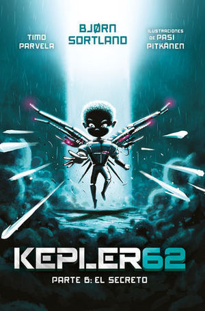 KEPLER 62 06 EL SECRETO