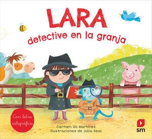 LARA, DETECTIVE EN LA GRANJA.