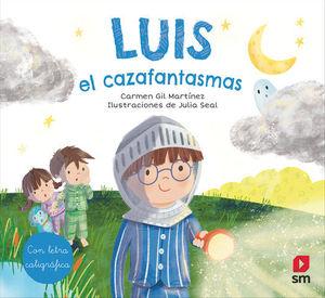 LUIS, EL CAZAFANTASMAS.