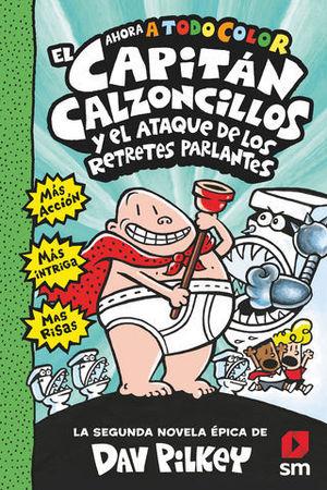 EL CAPITAN CALZONCILLOS Y EL ATAQUE DE LOS RETRETES PARLANTES