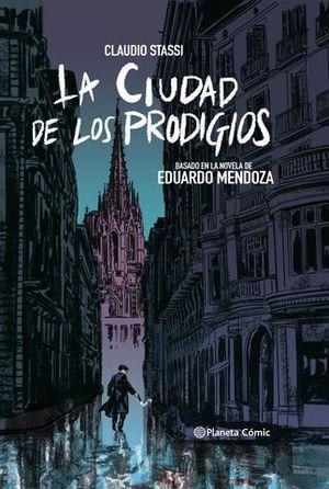 LA CIUDAD DE LOS PRODIGIOS ( NOVELA GRAFICA )