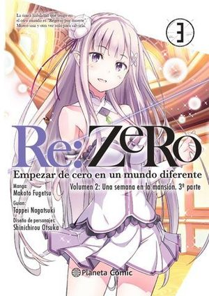 RE:ZERO CHAPTER 2 Nº 03. EMPEZAR DE CERO EN UN MUNDO DIFERENTE. VOLUME