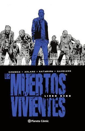 LOS MUERTOS VIVIENTES (EDICIÓN INTEGRAL) Nº 08/08.