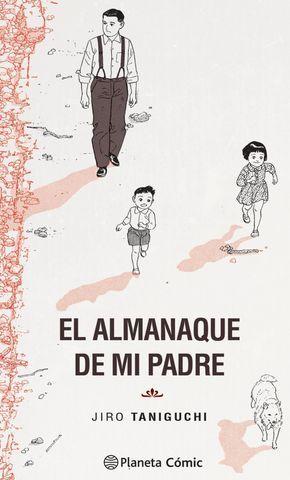 ALMANAQUE DE MI PADRE (EDICIÓN DEFINITIVA).