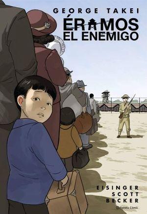 ÉRAMOS EL ENEMIGO (NOVELA GRÁFICA).