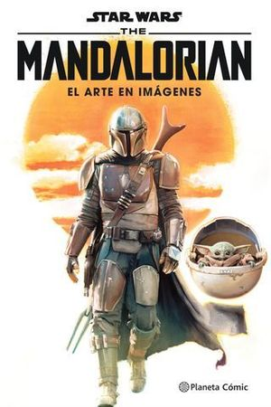 STAR WARS THE MANDALORIAN: EL ARTE EN IMÁGENES.