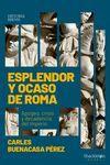 ESPLENDOR Y OCASO DE ROMA