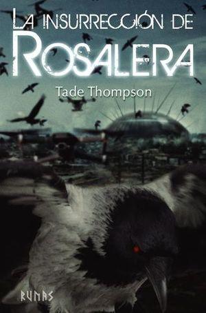 LA INSURRECCIÓN DE ROSALERA