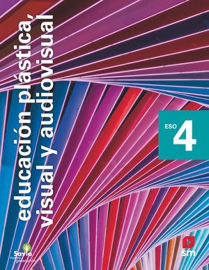 EDUCACION PLASTICA, VISUAL Y AUDIOVISUAL 4º ESO NUEVA GENERACION ED. 21