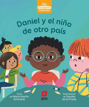 DANIEL Y EL NIÑO DE OTRO PAIS