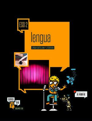 LENGUA CASTELLANA Y LITERATURA 2º ESO #SOMOSLINK  ED. 2016