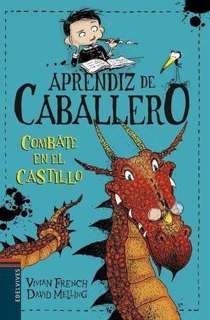 APRENDIZ DE CABALLERO 5.  COMBATE EN EL CASTILLO