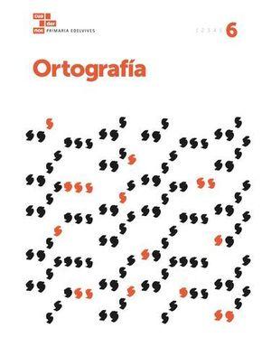 CUADERNO ORTOGRAFIA 6º EP  ED. 2017
