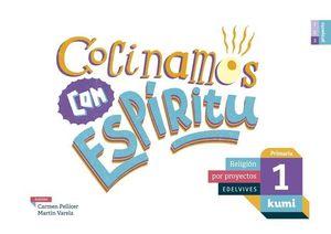 COCINAMOS CON ESPIRITU 1º EP PROYECTO KUMI ED. 2017
