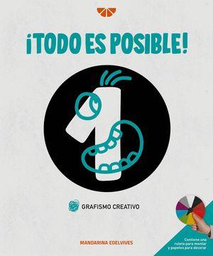 TODO ES POSIBLE ! GRAFISMO CREATIVO 1 ED. 2021