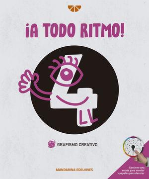 A TODO RITMO ! GRAFISMO CREATIVO 4 ED. 2021