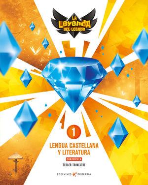 LENGUA 1º EP CUADRICULA LA LEYENDA DEL LEGADO + LICENCIA DIGITAL ED. 2021