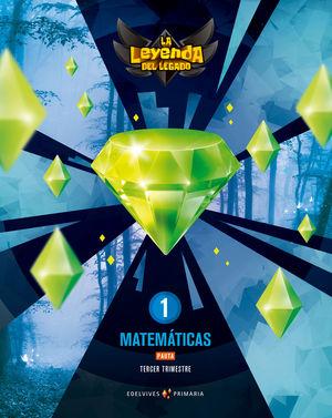 MATEMATICAS 1º EP PAUTA LA LEYENDA DEL LEGADO + LICENCIA DIGITAL E. 2021