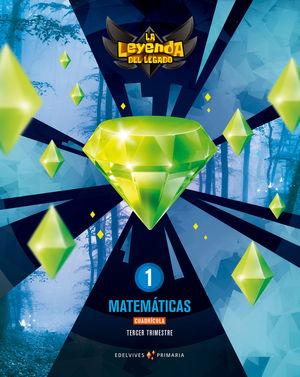 MATEMATICAS 1º EP CUADRICULA LA LEYENDA DEL LEGADO + LICENCIA DIGITAL ED. 2021