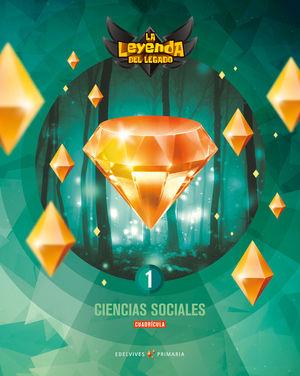 CIENCIAS SOCIALES 1º EP CUADRICULA LA LEYENDA LEGADO + LICENCIA DIGITAL ED. 2021