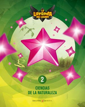 CIENCIAS NATURALEZA 2º EP LA LEYENDA DEL LEGADO + LICENCIA DIGITAL ED. 2021