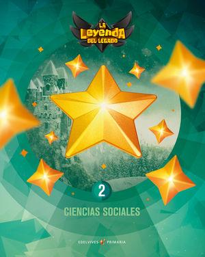 CIENCIAS SOCIALES 2º EP LA LEYENDA DEL LEGADO + LICENCIA DIGITAL ED. 2021